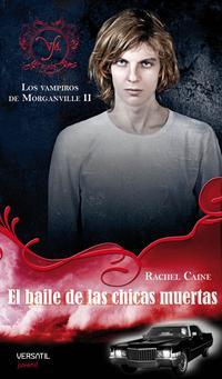 Libro LOS VAMPIROS DE MORGANVILLE 2: EL BAILE DE LAS CHICAS MUERTAS