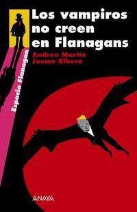 Libro LOS VAMPIROS NO CREEN EN FLANAGANS