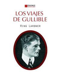 Libro LOS VIAJES DE GULLIBLE