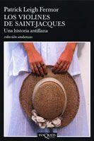 Libro LOS VIOLINES DE SAINT - JACQUES: UNA HISTORIA ANTILLANA