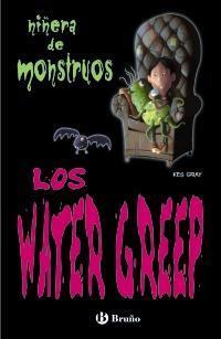 Libro LOS WATER GREEPS: NIÑERA DE MONSTRUOS