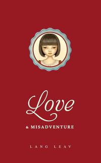 Libro LOVE AND MISADVENTURE