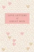 Libro LOVE LETTERS GREAT MEN