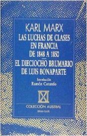 Libro LUCHA DE CLASES EN FRANCIA ; DIECIOCHO DE BRUMARIO DE L. BONAPART E