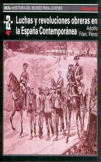 Libro LUCHAS Y REVOLUCIONES OBRERAS EN LA ESPAÑA CONTEMPORANEA
