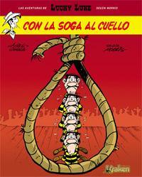 Libro LUCKY LUKE Nº 2: CON LA SOGA AL CUELLO