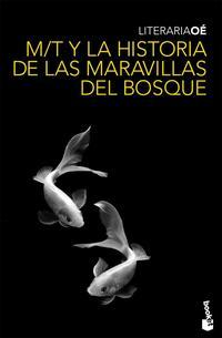 Libro M/T Y LA HISTORIA DE LAS MARAVILLAS DEL BOSQUE
