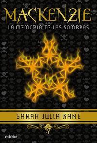 Libro MACKENZIE: LA MEMORIA DE LAS SOMBRAS