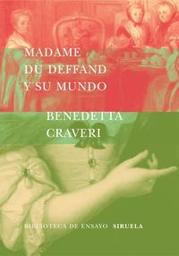 Libro MADAME DU DEFFAND Y SU MUNDO