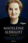 Libro MADELEINE ALBRIGHT. MEMORIAS: LA MUJER MAS PODEROSA DE ESTADOS UN IDOS