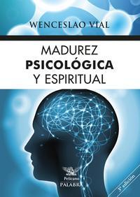 Libro MADUREZ PSICOLOGICA Y ESPIRITUAL