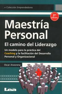 Libro MAESTRIA PERSONAL. EL CAMINO DEL LIDERAZGO