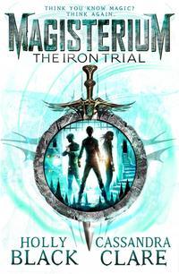 Libro MAGISTERIUM: THE IRON TRIAL