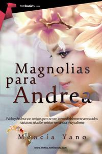 Libro MAGNOLIAS PARA ANDREA