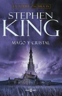 Libro MAGO Y CRISTAL / LA BOLA DE CRISTAL (LA TORRE OSCURA #4)