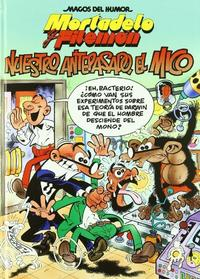 Libro MAGOS DEL HUMOR Nº 132: NUESTRO ANTEPASADO, EL MICO