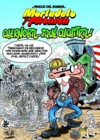 Libro MAGOS DEL HUMOR Nº 141: CHERNOBIL QUE CHUCHITRIL
