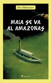 Libro MAIA SE VA AL AMAZONAS