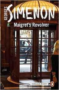 Libro MAIGRET S REVOLVER: INSPECTOR MAIGRET #40