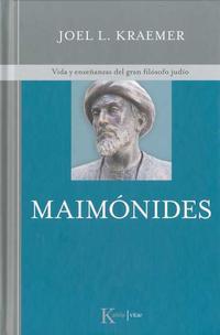 Libro MAIMONIDES: VIDA Y ENSEÑANZAS DEL GRAN FILOSOFO JUDIO