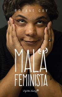 Libro MALA FEMINISTA
