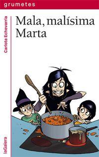 Libro MALA, MALÍSIMA MARTA