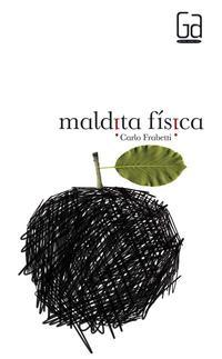 Libro MALDITA FISICA