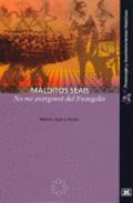 Libro MALDITOS SEAIS NO ME AVERGONCE DEL EVANGELIO
