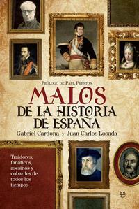 Libro MALOS DE LA HISTORIA DE ESPAÑA