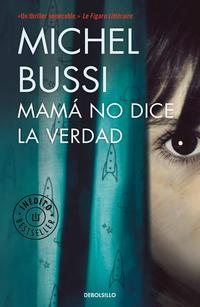 Libro MAMA NO DICE LA VERDAD