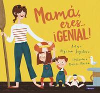 Libro MAMA, ERES ¡GENIAL!