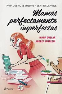 Libro MAMAS PERFECTAMENTE IMPERFECTAS