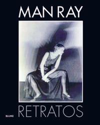 Libro MAN RAY: RETRATOS