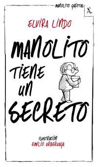 Libro MANOLITO TIENE UN SECRETO