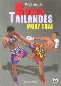 Libro MANUAL BASICO DE BOXEO TAILANDES MUAY THAI