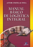 Libro MANUAL BASICO DE LOGISTICA INTEGRAL