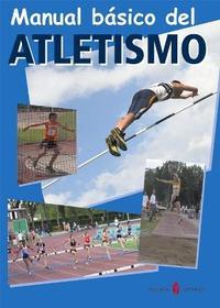 Libro MANUAL BASICO DEL ATLETISMO