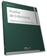 Libro MANUAL CTO DE AUXILIARES DE ENFERMERÍA- PREPARACION DE OPOSICIONES