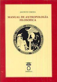 Libro MANUAL DE ANTROPOLOGIA FILOSOFICA