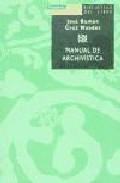 Libro MANUAL DE ARCHIVISTICA