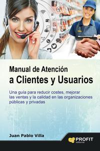 Libro MANUAL DE ATENCION A CLIENTES Y USUARIOS
