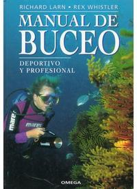 Libro MANUAL DE BUCEO: DEPORTIVO Y PROFESIONAL