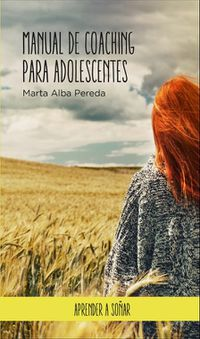 Libro MANUAL DE COACHING PARA ADOLESCENTES