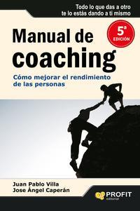 Libro MANUAL DE COACHING: COMO MEJORAR EL RENDIMIENTO DE LAS PERSONAS