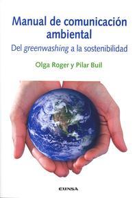 Libro MANUAL DE COMUNICACION AMBIENTAL DEL GRENNWASHING A LA SOSTENIBIL IDAD