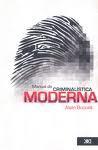 Libro MANUAL DE CRIMINALISTICA MODERNA
