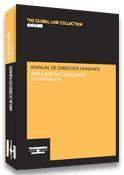 Libro MANUAL DE DERECHOS HUMANOS: LOS DERECHOS HUMANOS EN EL SIGLO XXI