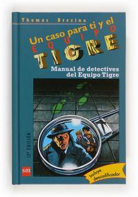Libro MANUAL DE DETECTIVES DEL EQUIPO TIGRE