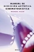 Libro MANUAL DE DIRECCION ARTISTICA CINEMATOGRAFICA