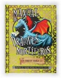 Libro MANUAL DE DRAGONES MORTIFEROS